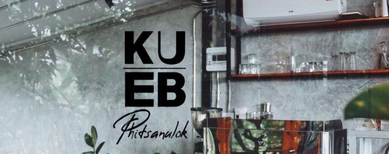 KUEB Phitsanulok ร้านกาแฟวิวสวยหลังบ้าน